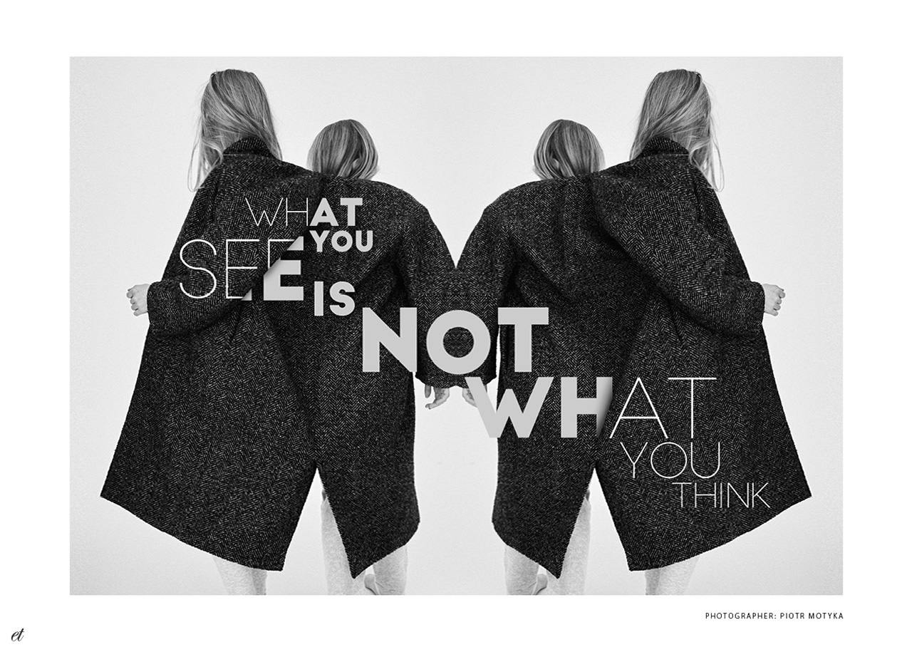 what you see is not what you think